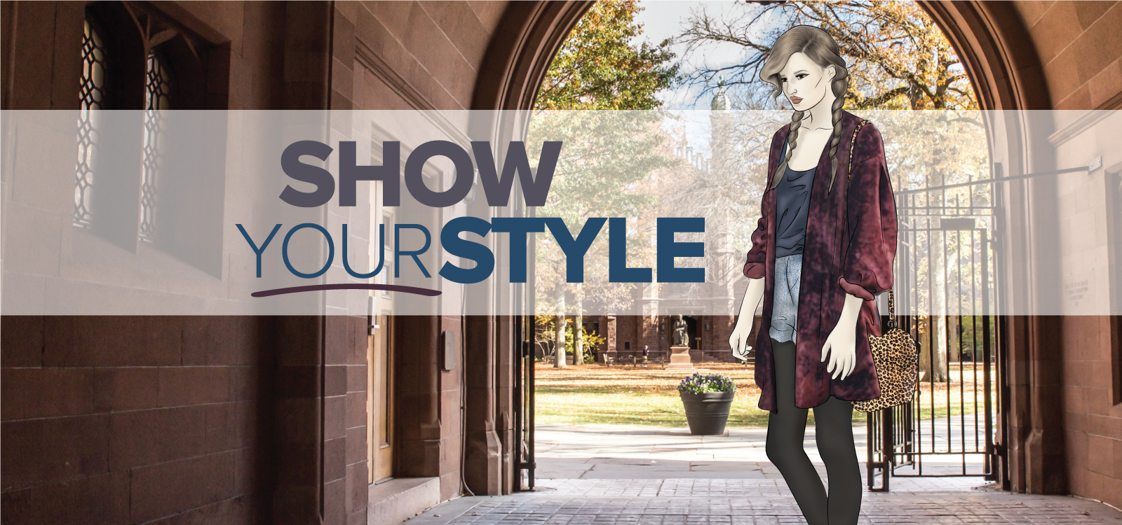 Fall_ShowYourStyle_1600x750_Campus_0616